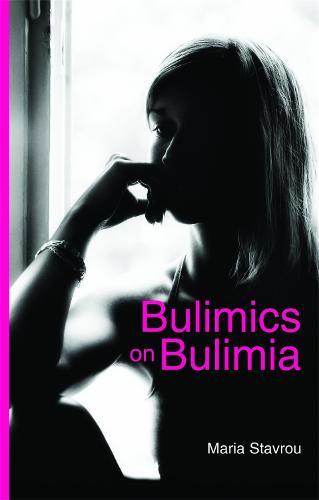 Bulimics on Bulimia (Paperback)