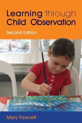 Learning Through Child Observation: Second Edition (Paperback)