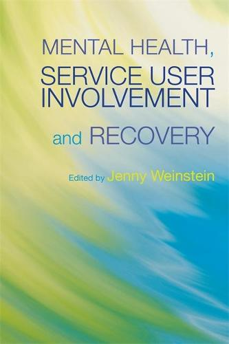 Mental Health, Service User Involvement and Recovery (Paperback)