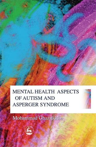 Mental Health Aspects of Autism and Asperger Syndrome (Paperback)