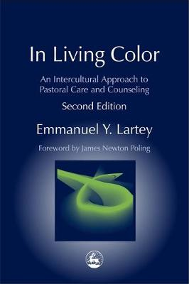 In Living Color: An Intercultural Approach to Pastoral Care and Counseling - Practical Theology (Paperback)