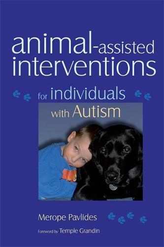 Animal-assisted Interventions for Individuals with Autism (Paperback)