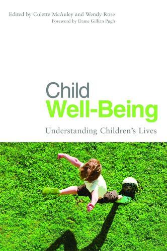 Child Well-Being: Understanding Children's Lives (Paperback)