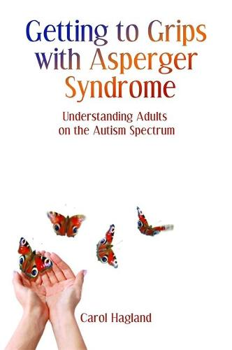 Getting to Grips with Asperger Syndrome: Understanding Adults on the Autism Spectrum (Paperback)
