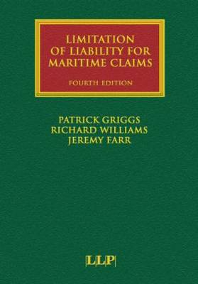 Limitation of Liability for Maritime Claims - Lloyd's Shipping Law Library (Hardback)
