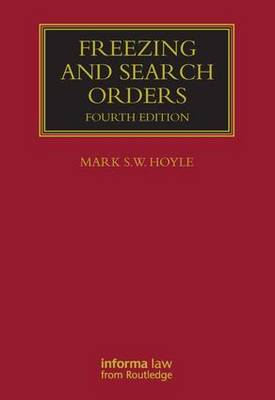 Freezing and Search Orders - Lloyd's Commercial Law Library (Hardback)