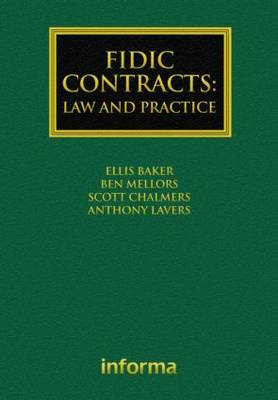 FIDIC Contracts: Law and Practice - Construction Practice Series (Hardback)