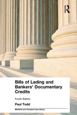 Bills of Lading and Bankers' Documentary Credits - Maritime and Transport Law Library (Hardback)