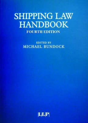 Shipping Law Handbook (Hardback)