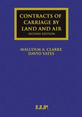 Contracts of Carriage by Land and Air - Maritime and Transport Law Library (Hardback)