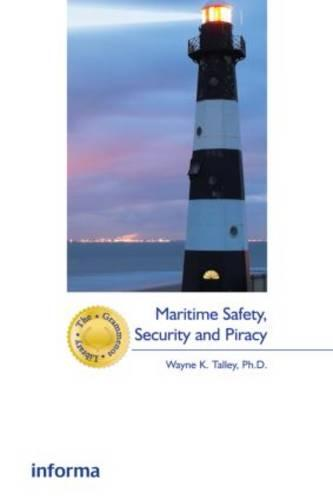 Maritime Safety, Security and Piracy - The Grammenos Library (Hardback)
