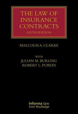 The Law of Insurance Contracts - Lloyd's Insurance Law Library (Hardback)