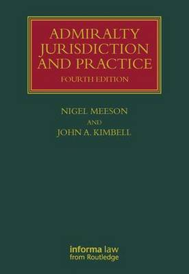 Admiralty Jurisdiction and Practice - Lloyd's Shipping Law Library (Hardback)