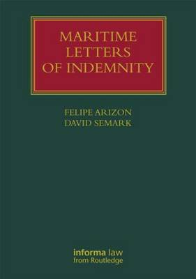 Maritime Letters of Indemnity - Lloyd's Shipping Law Library (Hardback)
