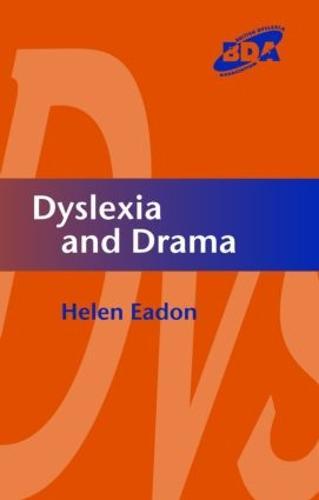 Dyslexia and Drama (Paperback)