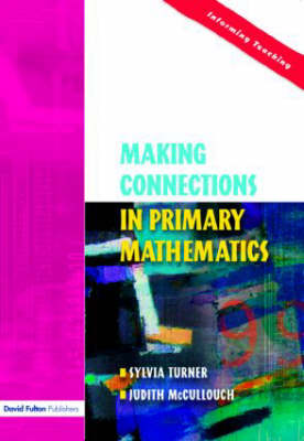 Making Connections in Primary Mathematics (Paperback)
