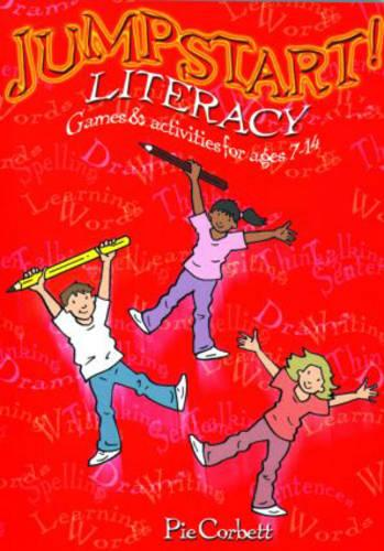 Jumpstart! Literacy: Games and Activities for Ages 7-14 - Jumpstart (Paperback)