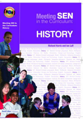 Meeting SEN in the Curriculum: History - Addressing SEND in the Curriculum (Hardback)