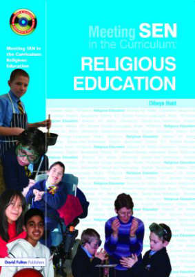 Meeting SEN in the Curriculum: Religious Education - Addressing SEND in the Curriculum (Paperback)