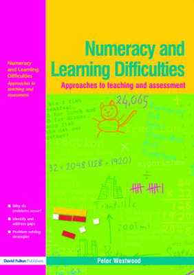 Numeracy and Learning Difficulties: Approaches to Teaching and Assessment (Paperback)