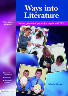Ways into Literature: Stories, Plays and Poems for Pupils with SEN (Paperback)