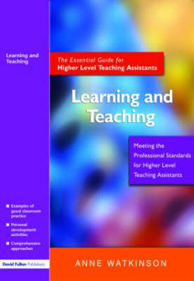 Learning and Teaching: The Essential Guide for Higher Level Teaching Assistants (Paperback)