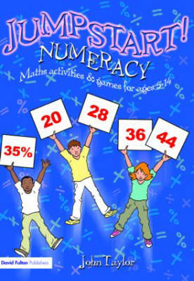 Jumpstart! Numeracy: Jumpstart!: Maths Activities and Games for Ages 5-14 - Jumpstart! (Paperback)
