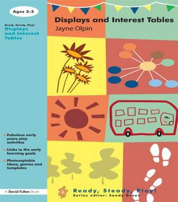 Displays and Interest Tables - Ready, Steady, Play! (Paperback)