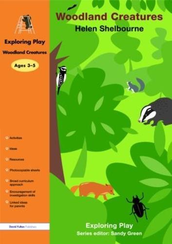 Woodland Creatures - Exploring Play (Paperback)