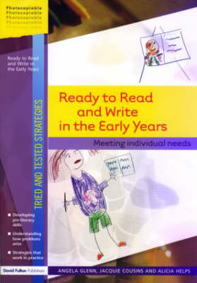 Ready to Read and Write in the Early Years: Meeting Individual Needs - Tried and Tested Strategies (Paperback)