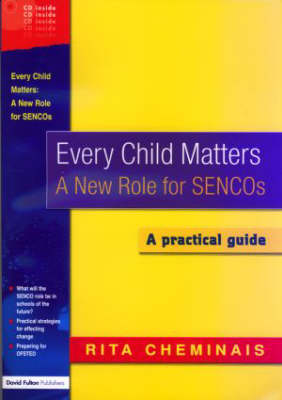 Every Child Matters: A New Role for SENCOS (Paperback)