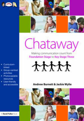 Chataway: Making Communication Count, from Foundation Stage to Key Stage Three (Paperback)