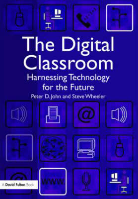The Digital Classroom: Harnessing Technology for the Future of Learning and Teaching (Paperback)