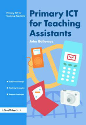 Primary ICT for Teaching Assistants (Paperback)