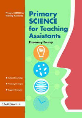 Primary Science for Teaching Assistants (Paperback)