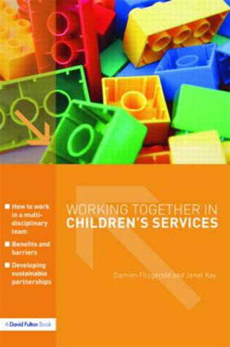 Working Together in Children's Services (Paperback)