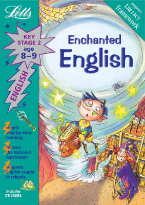 Enchanted English Age 8-9: Key Stage 2 - Letts Magical Topics (Paperback)