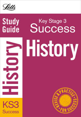 History: Study Guide - Letts Key Stage 3 Success (Paperback)