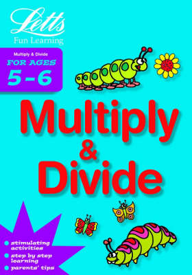 Multiply and Divide Age 5-6 - Letts Fun Farmyard Learning (Paperback)