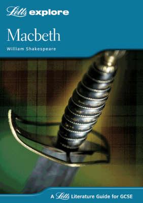 Macbeth - Letts Explore GCSE Text Guides (Paperback)