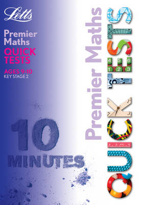 KS2 Premier Quick Tests - Maths 9-10 - Letts Premier Quick Tests (Paperback)