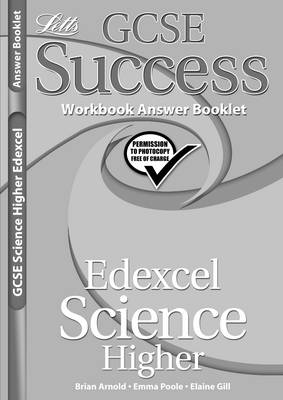 Edexcel Science - Higher Tier: Workbook Answers (2012 Exams Only) - Letts GCSE Success (Paperback)