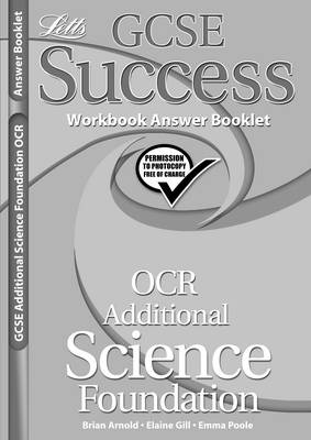 OCR Gateway (B) Additional Science - Foundation Tier: Workbook Answers (2012 Exams Only) - Letts GCSE Success (Paperback)