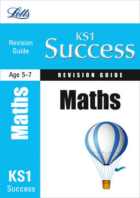 KS1 Maths Revision Guide - Letts Key Stage 1 Success (Paperback)