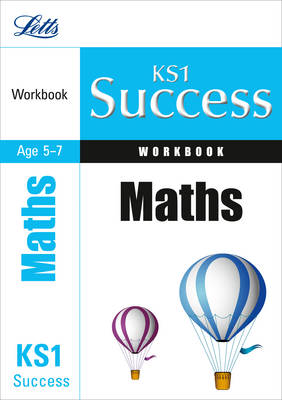KS1 Maths Workbook - Letts Key Stage 1 Success (Paperback)