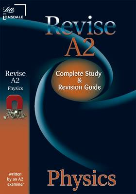 Letts A2 Success: Physics: Study Guide - Letts A2 Success (Paperback)