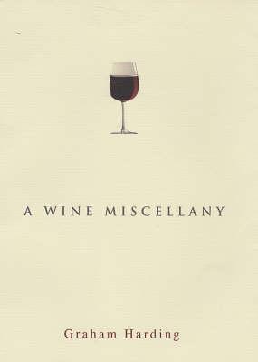 A Wine Miscellany (Hardback)