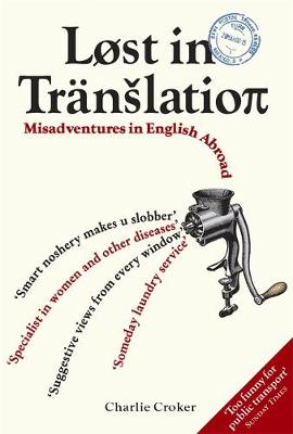 Lost In Translation: Misadventures in English Abroad (Paperback)
