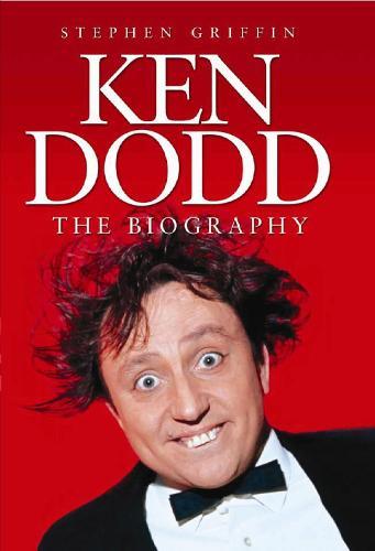 Ken Dodd: The Biography (Paperback)