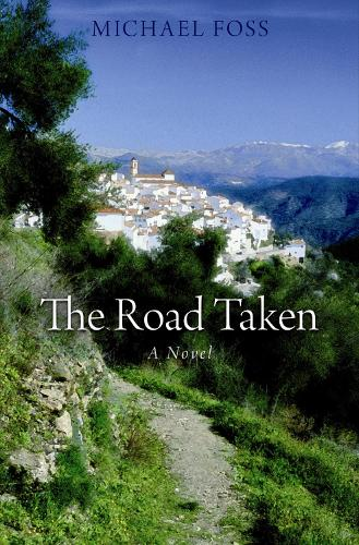 The Road Taken: A Novel (Hardback)